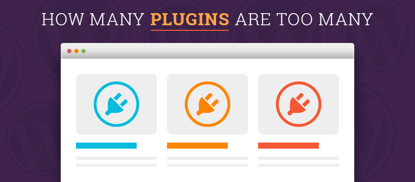 How Many Plugins are Too Many Plugins